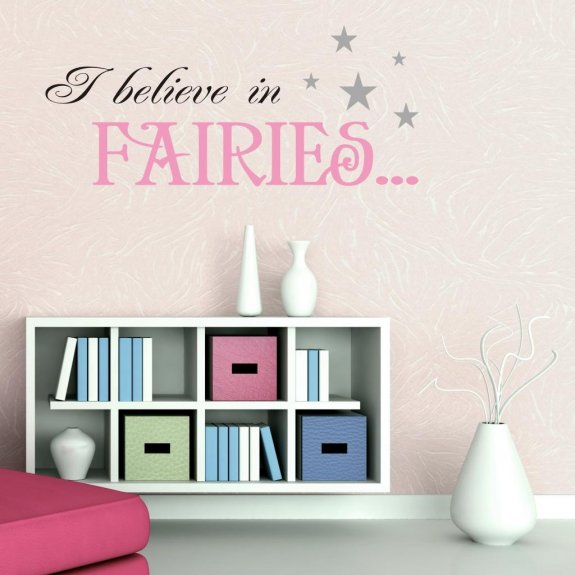 I believe in FAIRIES...